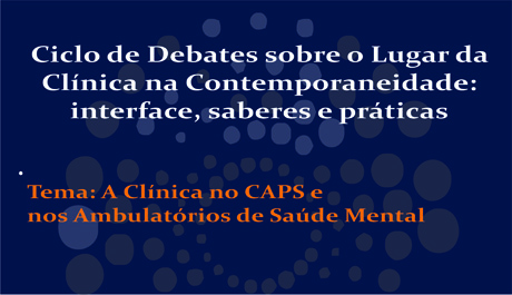 Ciclo de Debates sobre Clínica continua no mês de novembro