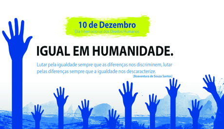10 de dezembro – Dia Mundial dos Direitos Humanos