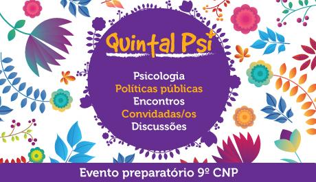 Conselho realiza edições do Quintal PSI em Salvador e interior