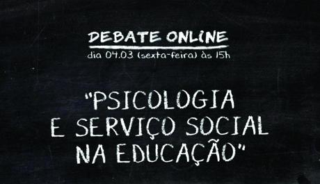 Papel da/o psicóloga/o nas escolas é tema do próximo debate online