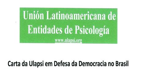 Ulapsi publica carta em defesa da democracia no Brasil