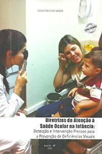 Diretrizes de atenção à saúde ocular na infância