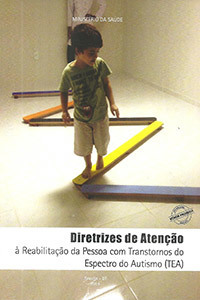 Diretrizes de atenção à reabilitação da pessoa com transtornos do espectro do autismo