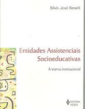 Entidades assistenciais socioeducativas: a trama institucional