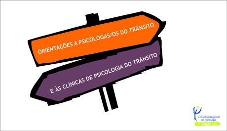 CRP-03 divulga orientações a psicólogas/os do trânsito e às clínicas de Psicologia do trânsito
