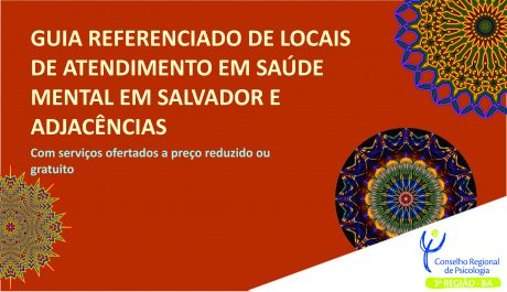 Guia orienta população sobre locais de atendimento em Saúde Mental em Salvador e região