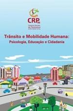 Trânsito e mobilidade humana: psicologia, educação e cidadania