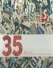 Trinta e cinco anos de comunicação e desafios
