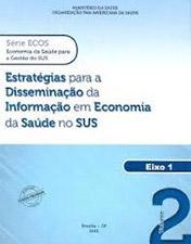 Estratégias para a disseminação da informação em economia da saúde no SUS