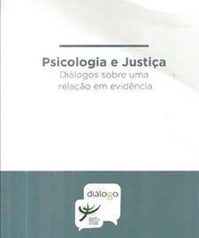 Psicologia e justiça: diálogos sobre uma revelação em evidência