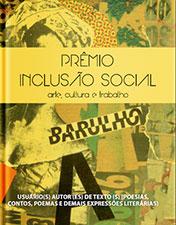 Título: Prêmio Inclusão social: arte, cultura e trabalho