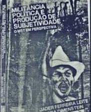 Militância política e produção de subjetividade: o MST em perspectiva