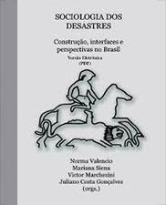 Sociologia dos desastres: construção, interfaces e perspectivas no Brasil