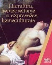 Literatura, homoerotismo e expressões homoculturais