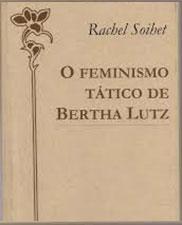 O feminino tático de Bertha Lutz