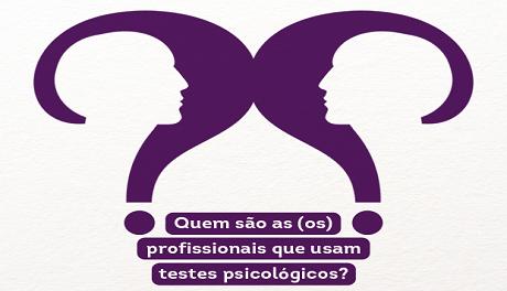 Testes psicológicos: quem são as (os) profissionais que usam?