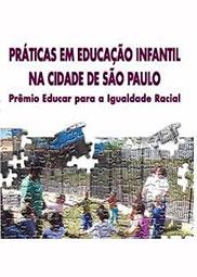 Práticas em educação infantil na cidade de São Paulo: prêmio educar para a igualdade racial