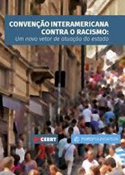Convenção interamericana contra o racismo: um novo vetor de atuação do Estado