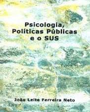 Psicologia, políticas públicas e o SUS
