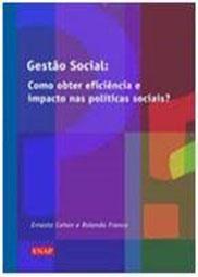 Gestão social: como obter eficiência e impacto nas políticas sociais?