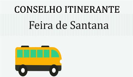 Conselho Itinerante vai até Feira de Santana