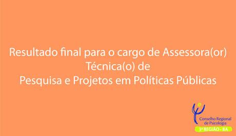 CRP-03 divulga resultado para Assessora(or) Técnica(o) de Pesquisa e Projetos em Políticas Públicas