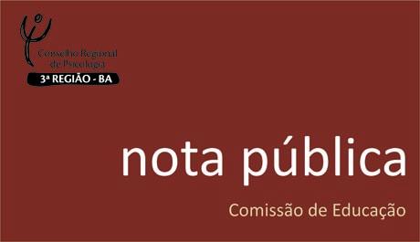 Nota Pública contrária a implementação das tecnologias de militarização nas escolas públicas do Estado da Bahia
