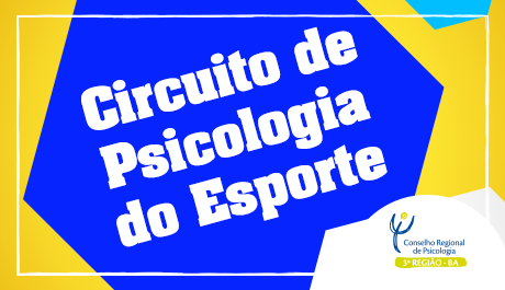 GTPES realiza I Circuito de Psicologia do Esporte