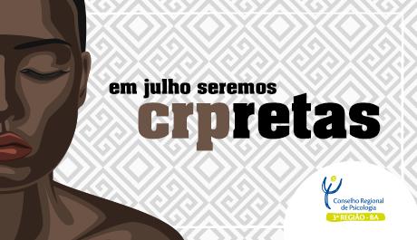 CRP-03 promove campanha pela visibilidade das mulheres negras
