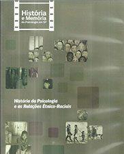A HISTÓRIA da psicologia e as relações étnico-raciais