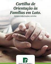 Cartilha de orientação às famílias em luto: acesso a informações e direitos