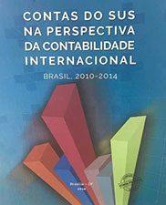 Contas do SUS na perspectiva da contabilidade internacional: Brasil, 2010-2014