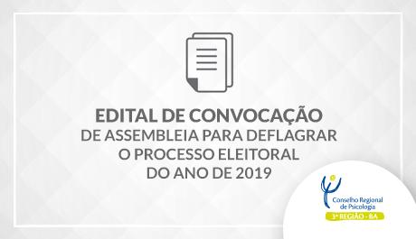 Segundo Edital de Convocação de Assembleia para deflagrar o Processo Eleitoral do ano de 2019