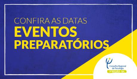 Eventospreparatóriospara o 10° CNP já acontecem na Bahia