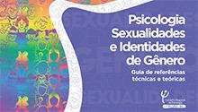 Psicologia, Sexualidades e Identidades de Gênero
