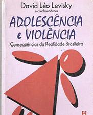 Adolescência e violência: consequências da realidade brasileira