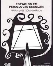 Estágios em psicologia escolar: proposições teórico-práticas