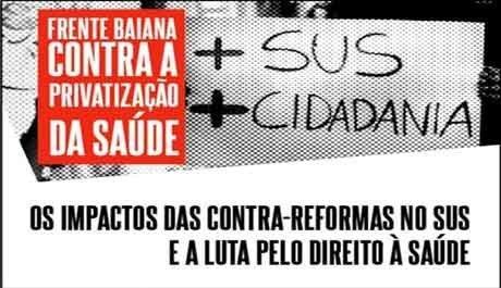 Conferência livre sobre os impactos das Contra–Reformas no SUS acontece sábado (25)