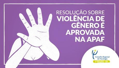 Resolução sobre violência de gênero é aprovada na APAF