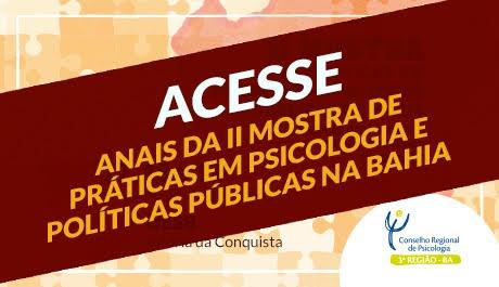 Crepop-03 publica Anais da II Mostra de Práticas em Psicologia e Políticas Públicas na Bahia