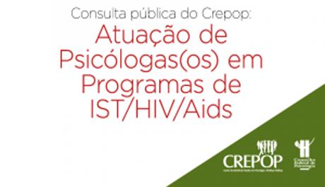 Crepop abre Consulta Pública sobre Atuação de Psicólogas/os em Programas de IST/HIV/Aids
