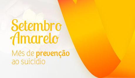 Setembro Amarelo alerta para prevenção do suicídio