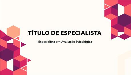 Título de Especialista em Avaliação Psicológica