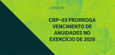 Conselho prorroga vencimento das anuidades no exercício de 2020