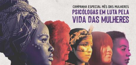 Pela vida das mulheres: Conselho Regional de Psicologia da Bahia realiza série de atividades em março