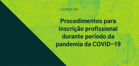 CFP publica resolução sobre procedimentos para inscrição profissional durante período da pandemia da COVID-19