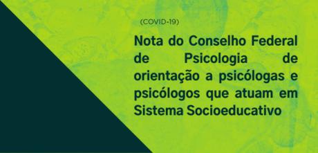 [CFP] Nota de orientação a psicólogas e psicólogos que atuam em Sistema Socioeducativo