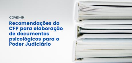 CRP-03 informa sobre recomendações do CFP para elaboração de documentos psicológicos para o Poder Judiciário