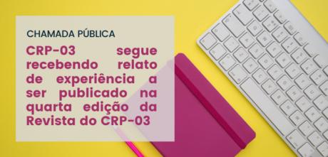 Psicóloga/o com experiência como gestora/or no SUAS, envie seu relato para Revista do CRP-03