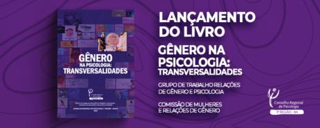 CRP-03 lança livro Gênero na Psicologia: Transversalidades